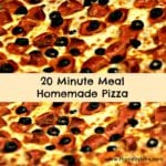 20 Minute Meal Pizza