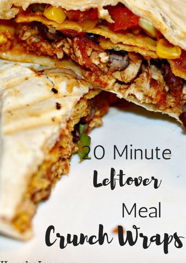 20 Minute Meal Crunch Wraps