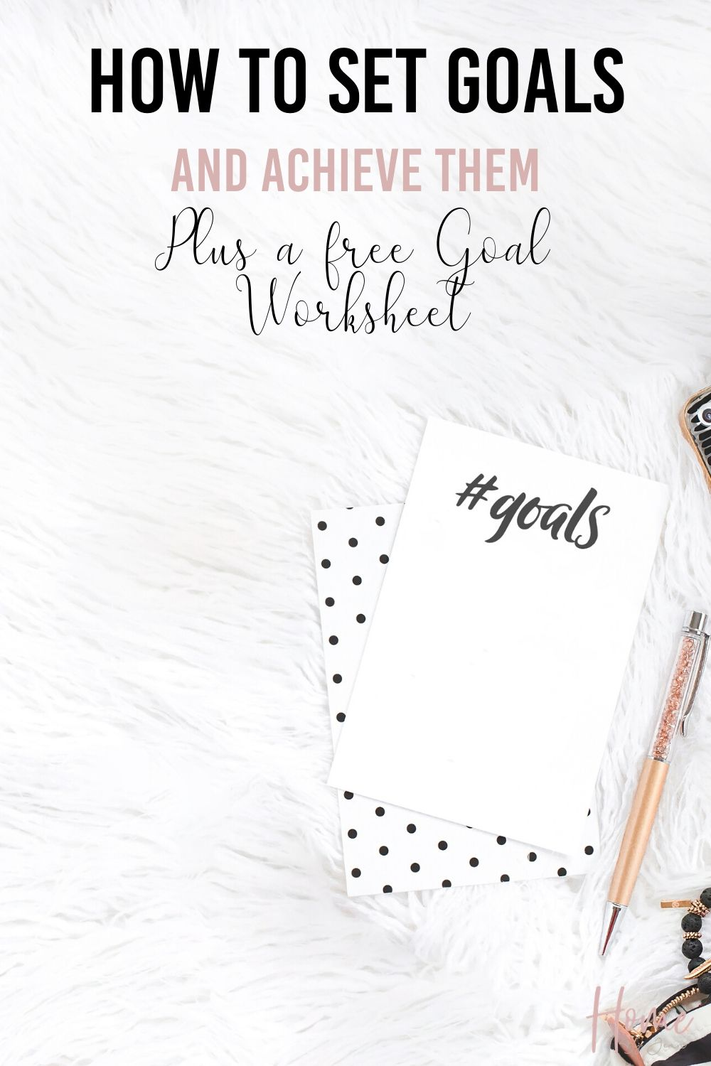 How to Set Goals and Achieve Them via @homebyjenn