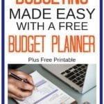 Budget Planner: How To Set One Up & Stay Organized Forever