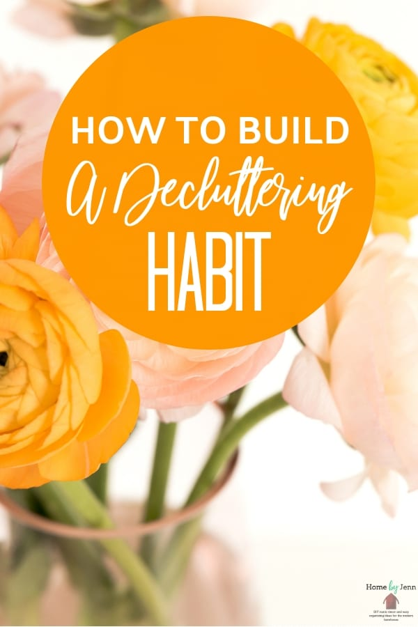Setting a declutteringhabit will help you with the clutter in your home. Get some useful decluttering tips to help you create this habit in no time. #declutteringhabit #declutteringhome #howtodeclutter via @homebyjenn