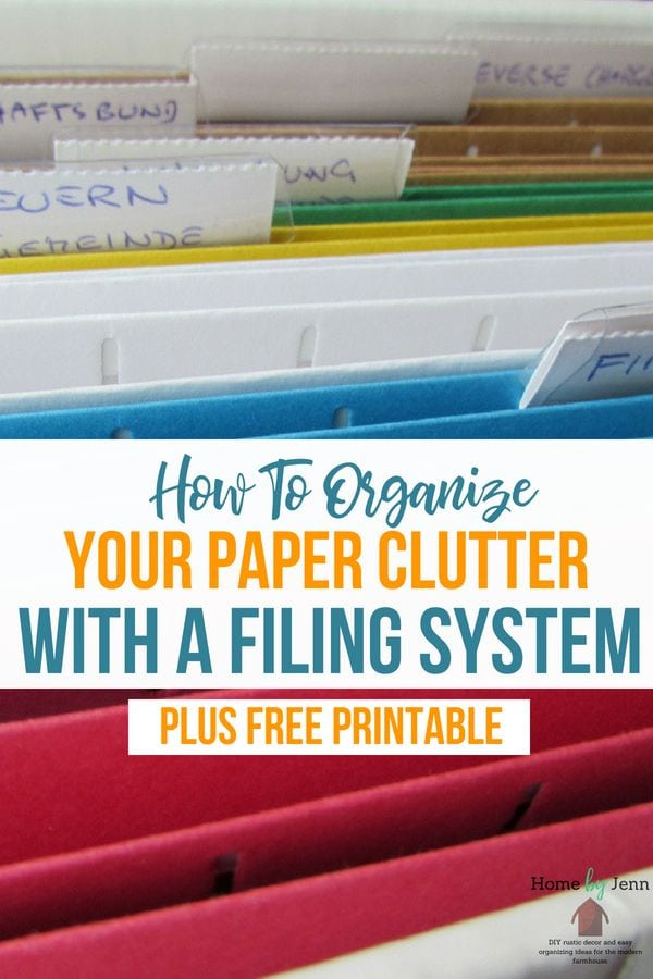 Learn how to organize your paper clutter with a filing system.  This will help you declutter your paper clutter by creating a home filing system.  Comes with a free printable to help you create categories and know where to start. #paperclutter #filingsystem #homefiling #declutter #organize #cleanhome  via @homebyjenn