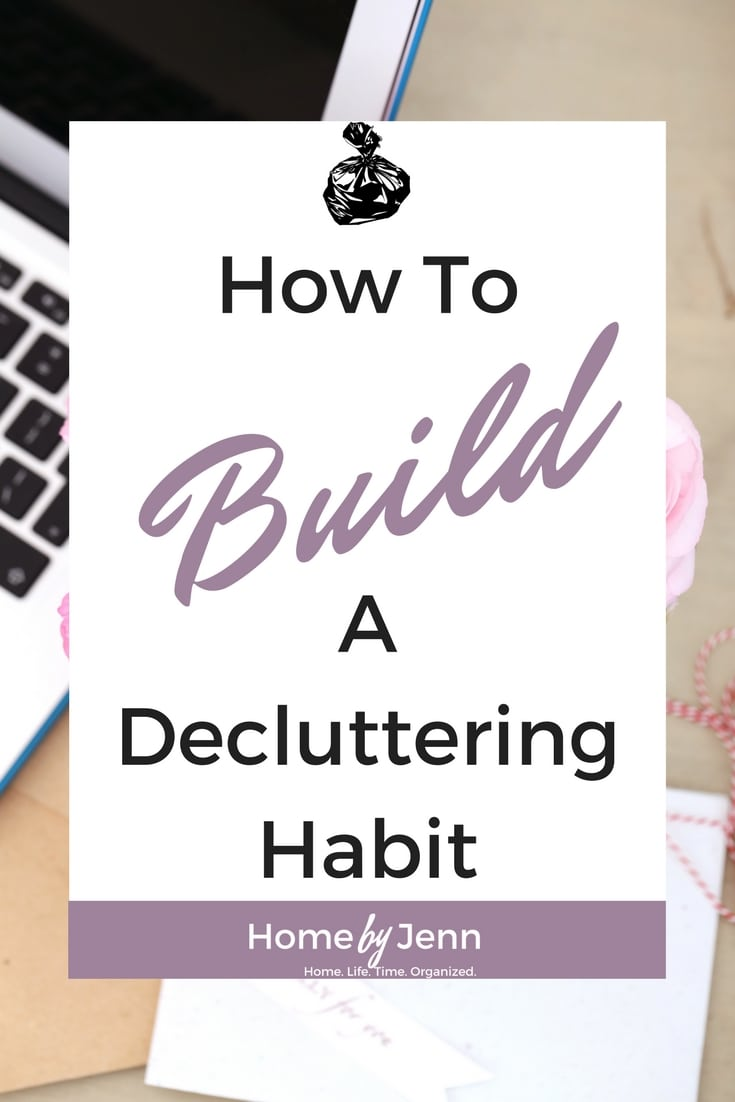 How to successfully build a decluttering habit without feeling the horible burnout that goes with the decluttering process.