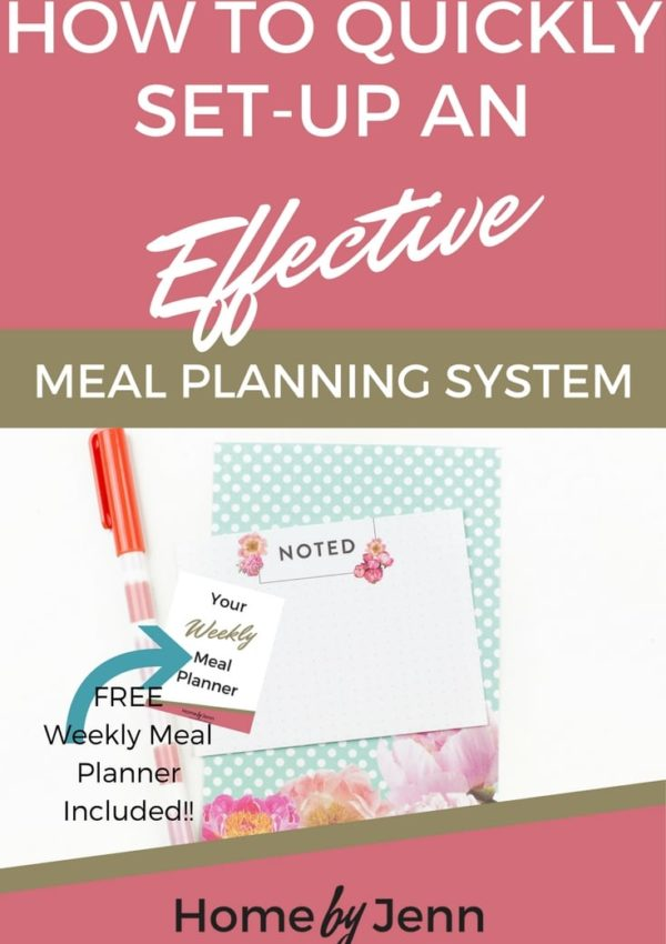 How To Quickly Set-Up An Effective Meal Planning System