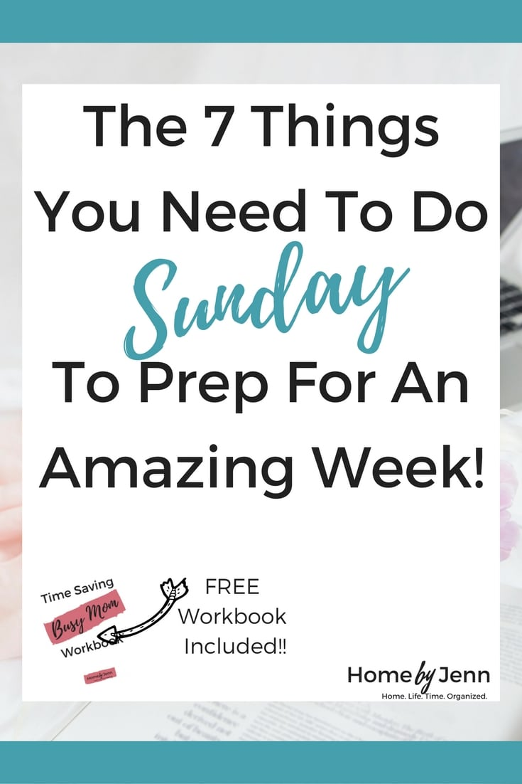 Spend a little bit of time on Sunday to create an amazingly organized and productive week!  Learn the 7 things you need to do Sunday to prep for the week.  Don