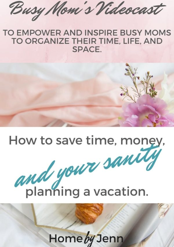 Ep. 5 How to save time, money, and your sanity planning a vacation