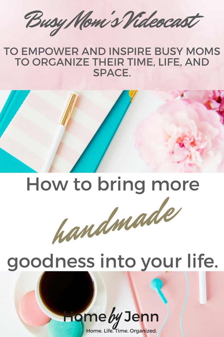 Learn how to bring more handmade goodness into your life even if you don