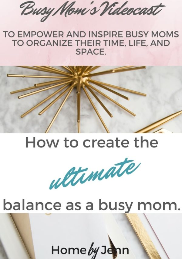 Ep. 3-How to Create The Ultimate Balance As A Busy Mom