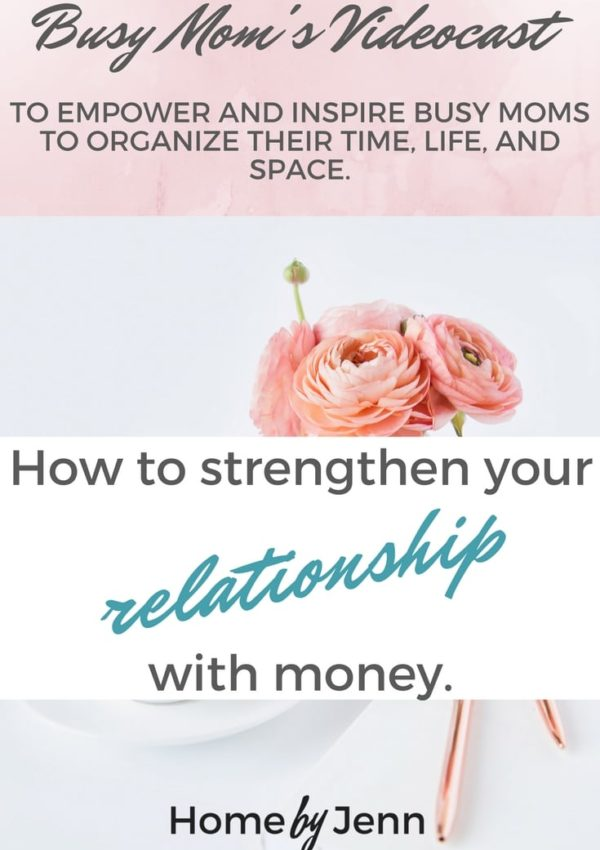 Ep 6 How to quickly strengthen your relationship with money