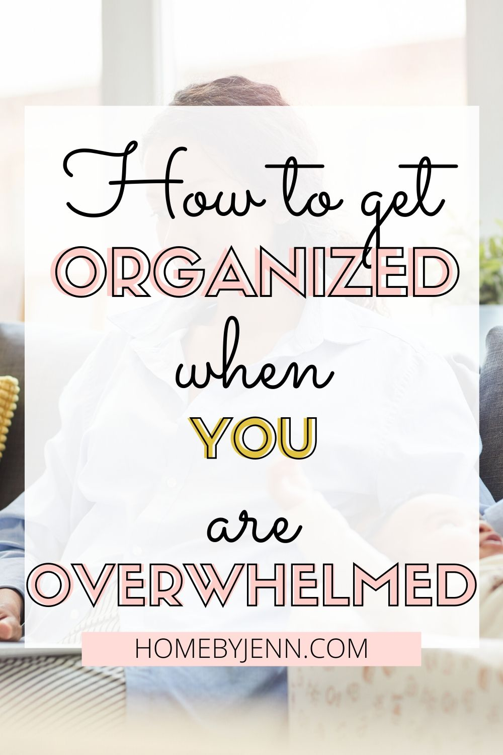 Learn how to get organized when you're overwhelmed. These organizing tips will help you organize your home. #organizing #organizingtips #organizedhome #organizinghacks #orgnaizingtipsandtricks via @homebyjenn