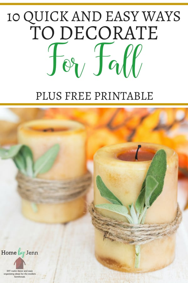 10 simple fall decorating ideas that will transform your home from summer to fall.  These fall decor ideas are quick and easy to do. #fall #falldecor #decor #falldecoratingideas