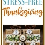 Tips For Hosting Thanksgiving Stress-Free