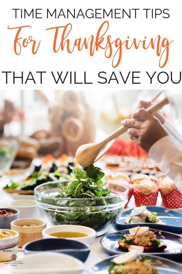 Get these time management tips for Thanksgiving that will allow you to be more organized this Thanksgiving. If you are hosting Thanksgiving this year, these time saving tips will help you. #timemanagement #timesaving #momhacks #hostingdinner #hostingThanksgiving #timesavingtips #timemanagementtips via @homebyjenn