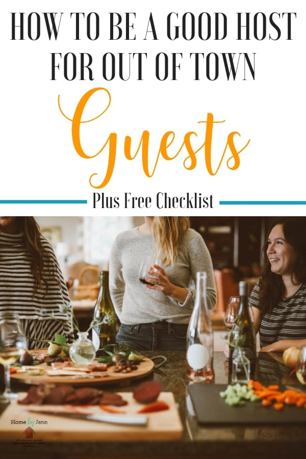 How to be a good host is easy with these 10 simple tips. Preparing the home for guests will help you be a good host for your out of town guests | #hosting #goodhost #howtohost #guests #tips #checklist  via @homebyjenn