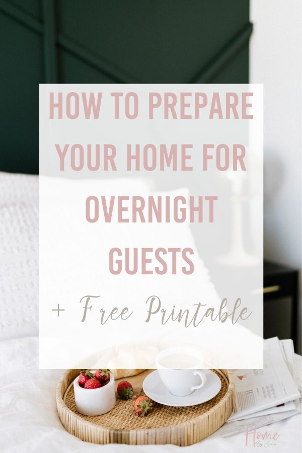 How To Prepare Your Home for Overnight Guests via @homebyjenn