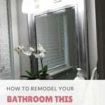 How To Remodel Your Bathroom This Weekend