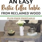 Guide to DIY Rustic Coffee Table With Reclaimed Wood