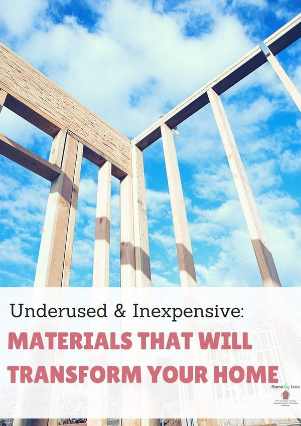 Underused & Inexpensive: Materials That Will Transform Your Home