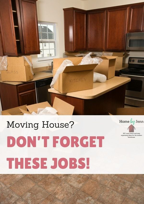 Moving House? Don't Forget These Jobs!