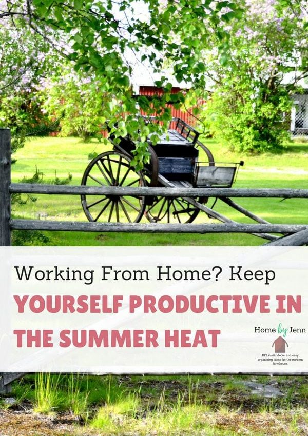 Working From Home? Keep Yourself Productive In The Summer Heat