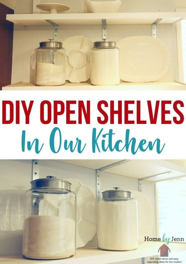 DIY Open Shelves In Our Kitchen