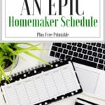How To Create An Epic Modern Homemaking Schedule