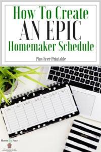 Create a homemaking schedule