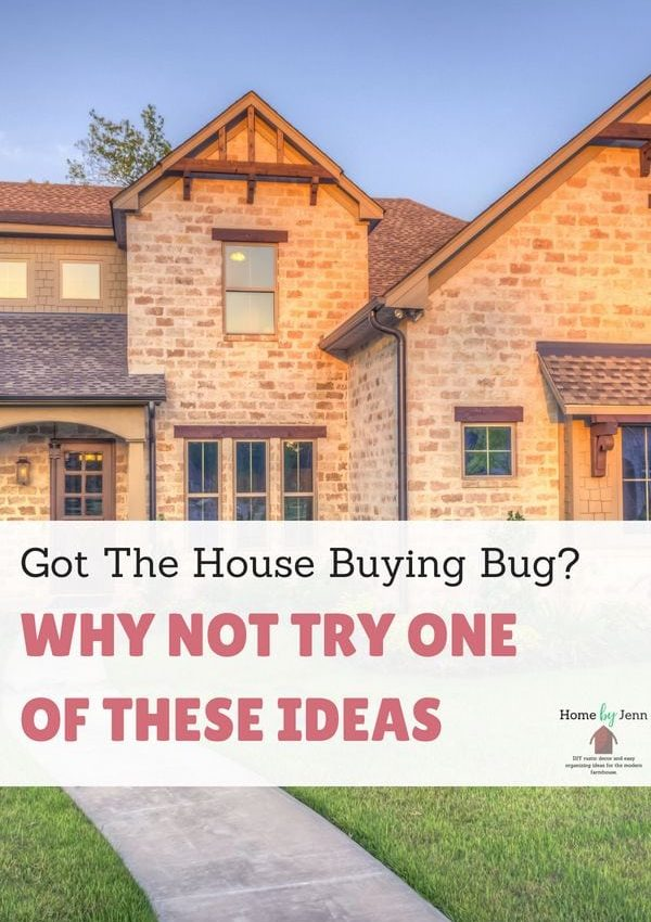 Got The House Buying Bug? Why Not Try One Of These Ideas