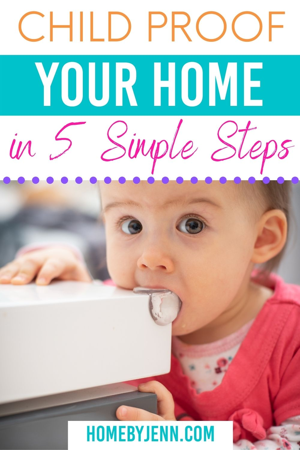 child proof your home via @homebyjenn