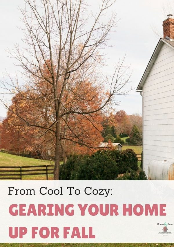 From Cool To Cozy: Gearing Your Home Up For Fall