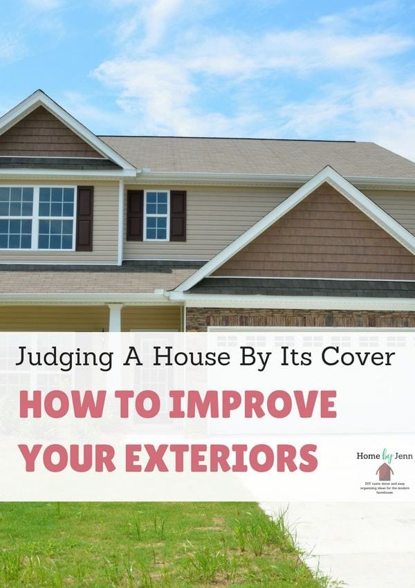 Judging A House By Its Cover – How To Improve Your Exteriors
