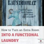 How to Turn an Extra Room Into a Functional Laundry