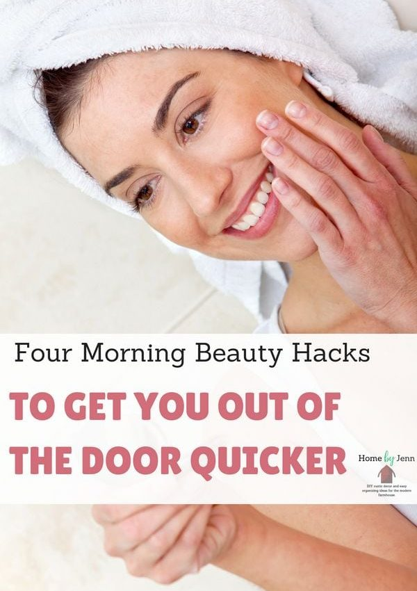Four Morning Beauty Hacks To Get You Out Of The Door Quicker
