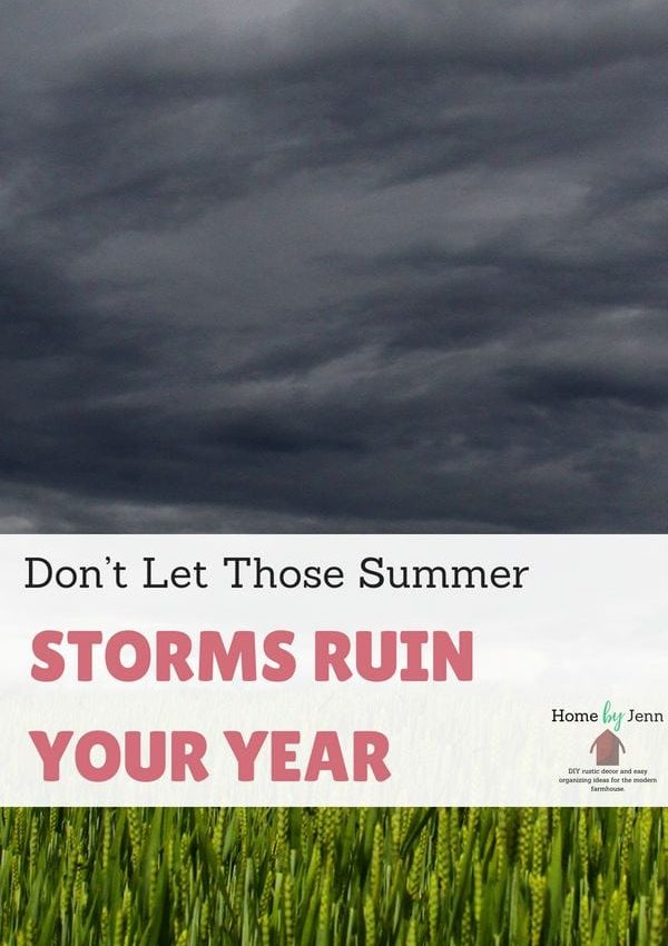 Don't Let Those Summer Storms Ruin Your Year