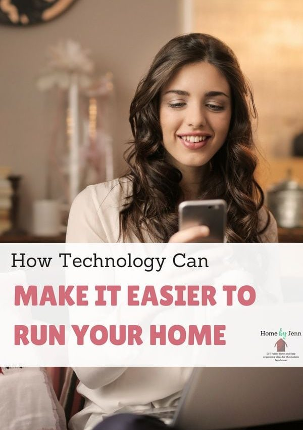 How Technology Can Make It Easier to Run Your Home