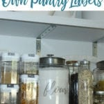 Organize Your Pantry With DIY Pantry Labels