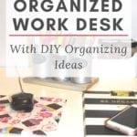 DIY Desk Organizer Ideas For A Clutter Free Desk