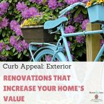 Curb Appeal: Exterior Renovations That Increase Your Home's Value
