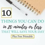 Time Management Tips For Home: Save Your Day In 20 Minutes