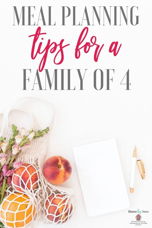 Here are some great tips for learning how to meal plan for a famly of four. These meal planning tips will save you time, money, and give you tasty meals to serve your family #mealplanning #tips #howto #organization #savingmoney #prepping #planning