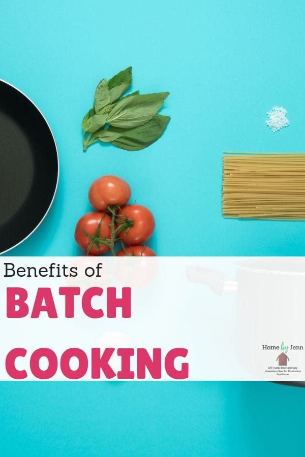 Benefits of Batch Cooking