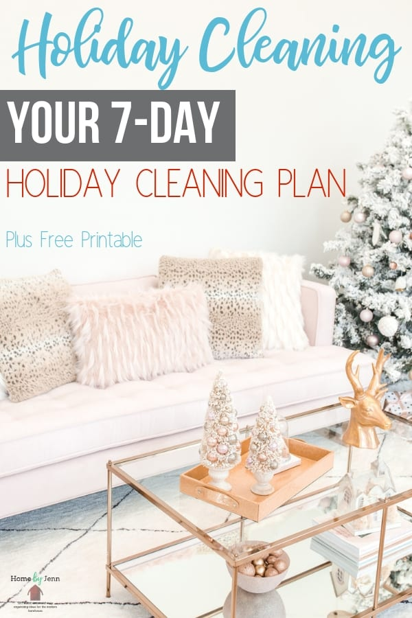Here is your holiday cleaning 7-day cleaning plan to tackle every area in your home! This is full of holiday cleaning tips to simplify your time. #holiday #cleaning #guide via @homebyjenn