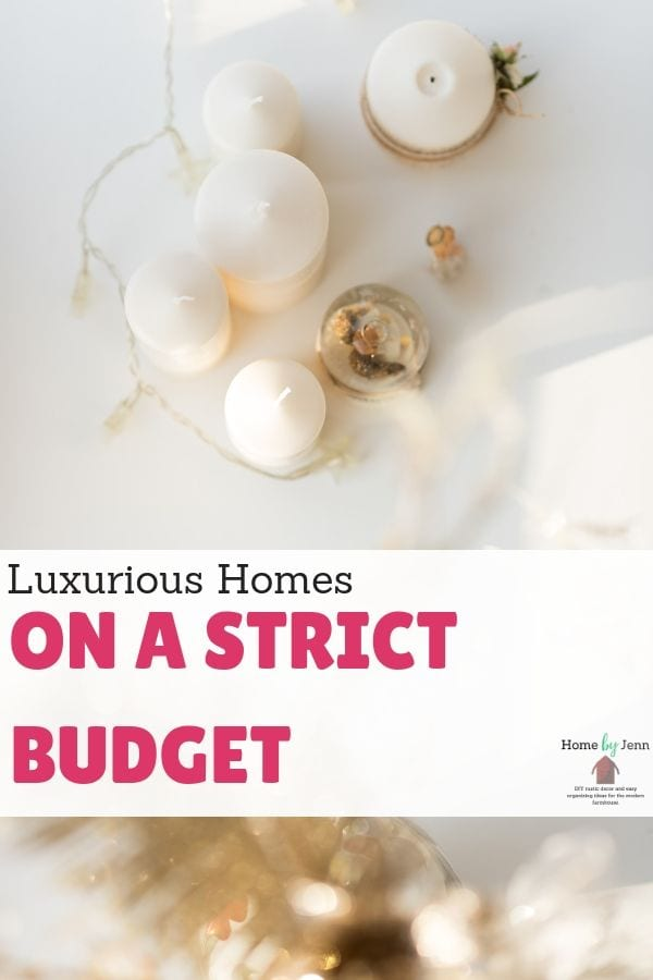 Luxurious Homes on a Strict Budget via @homebyjenn
