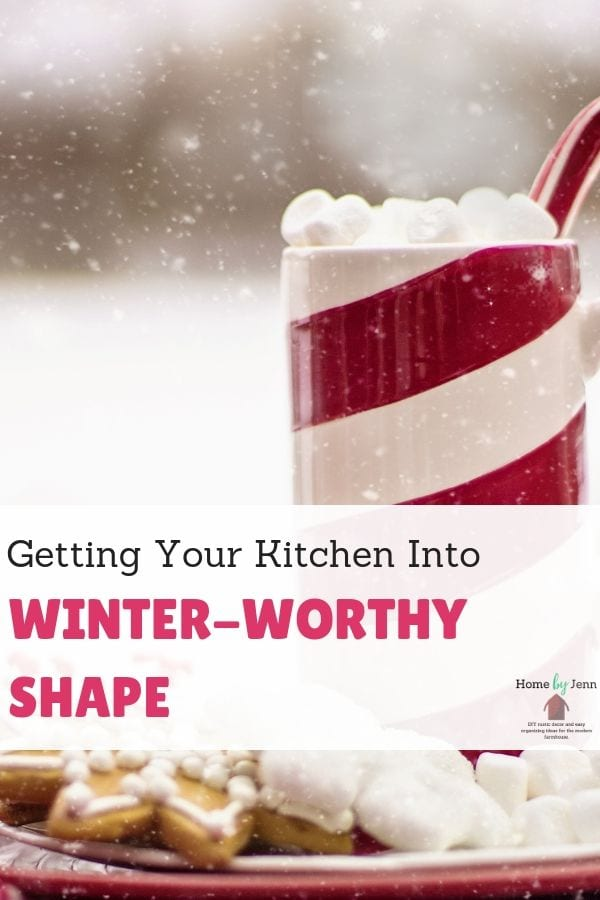 Getting Your Kitchen Into Winter-Worthy Shape via @homebyjenn
