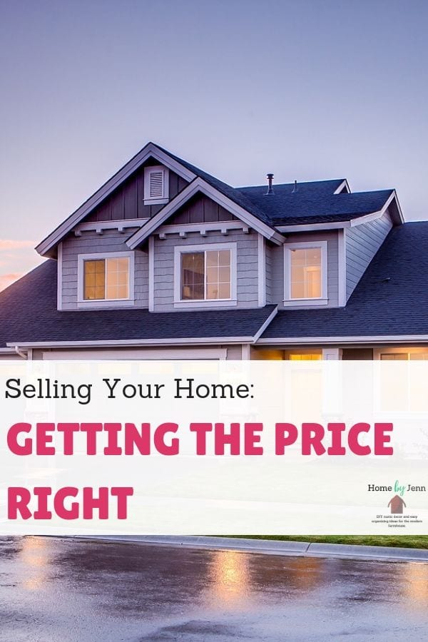 Selling Your Home: Getting The Price Right via @homebyjenn