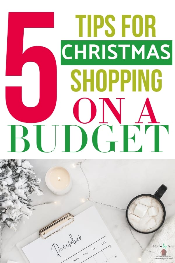 Christmas shopping on a budget is key to saving money during the holidays.  Here are 5 tips for Christmas shopping on a budget. #Christmas #shopping #budget #savingmoney #saveduringholidays  via @homebyjenn