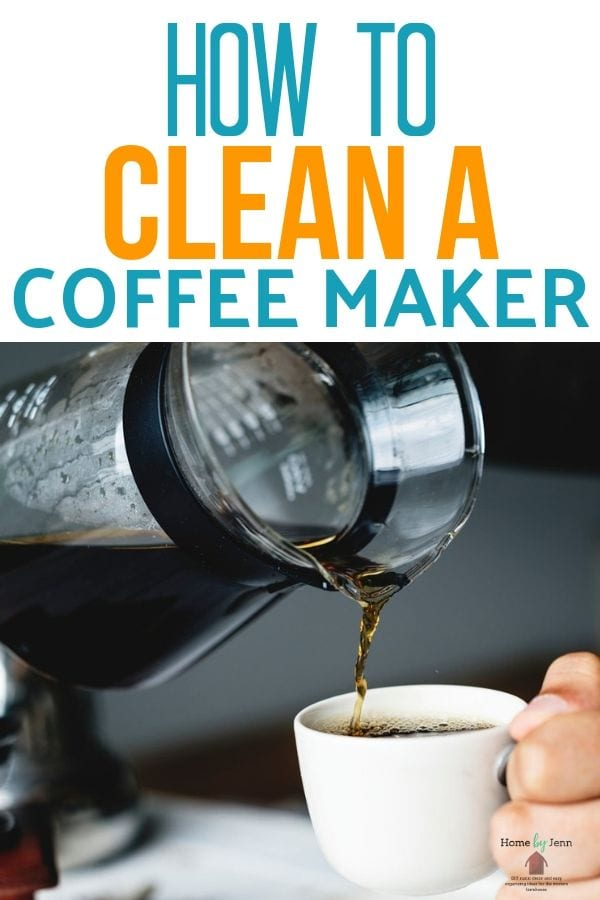 Having a clean coffee maker will ensure your coffee will taste fresh.  Learn how to clean a coffee maker and extend the life of your coffee maker.  #howtocleancoffeemaker #tipsforcleaningcoffeemaker  via @homebyjenn