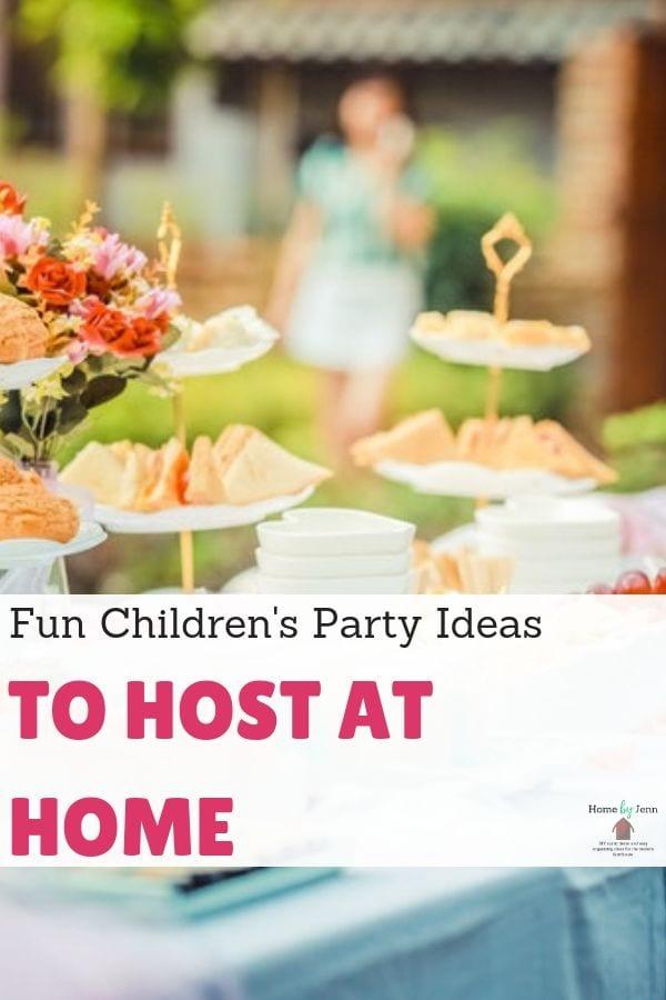 Fun Children's Party Ideas To Host At Home via @homebyjenn