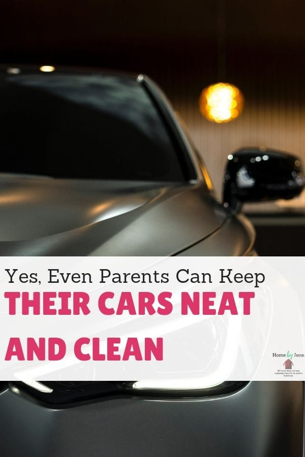 Yes, Even Parents Can Keep Their Cars Neat and Clean via @homebyjenn