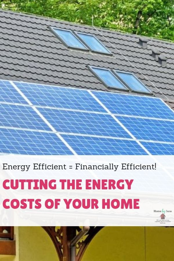 Energy Efficient = Financially Efficient! Cutting The Energy Costs Of Your Home via @homebyjenn